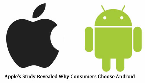 Apple's Study Revealed Why Consumers Choose Android