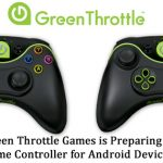 Green Throttle Games is Preparing a Game Controller for Android Devices.