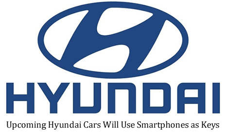 Upcoming Hyundai Cars Will Use Smartphones as Keys
