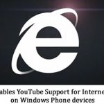 Google Disables YouTube Support for Internet Explorer on Windows Phone devices