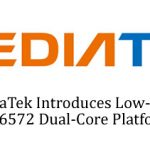 MediaTek Introduces Low-Cost MT6572 Dual-Core Platform